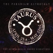 Taurus (The Astrological Sound Vibrations) Songs