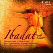 Ibadat - Sufi Kalam Songs