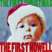 The First Nowell - The First Christmas! Songs