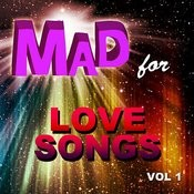 Mad For Love Songs, Vol. 1 Songs