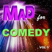 Mad For Comedy, Vol. 5 Songs