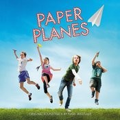 Paper Planes (Original Motion Picture Soundtrack) Songs