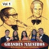 Cuatro Grandes Maestros De La Música Tropical Colombiana Volume 1 Songs
