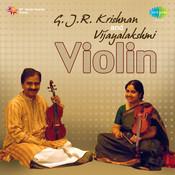 G J R Krishnan And Vijayalakshmi (violin) Songs