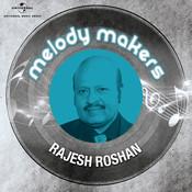 Melody Makers - Rajesh Roshan Songs