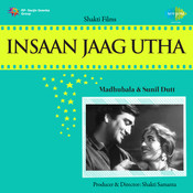 Insaan Jaag Utha Songs