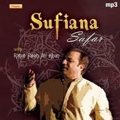 Sufiana Safar With Rahat Fateh Ali Khan Songs