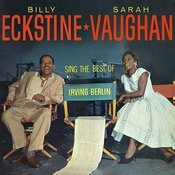 Sarah Vaughan And Billy Eckstine Sing The Best Of Irving Berlin (Remastered) Songs