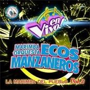 La Marimba Del Pueblo Vol. 2: Música De Guatemala Para Los Latinos (En Vivo) Songs