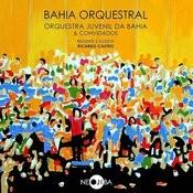 Cd Bahia Orquestral - Orquestra Juvenil Da Bahia E Convidados Songs