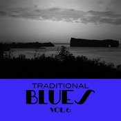 Traditional Blues, Vol. 6 Songs