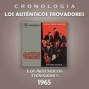 Los Auténticos Trovadores Cronología - Los Auténticos Trovadores (1965) Songs
