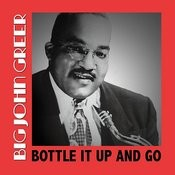 Bottle It Up And Go Songs