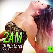 2am Dance Level, Vol. 2 Songs
