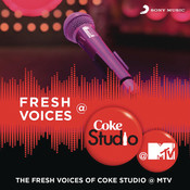 Fresh Voices @ Coke Studio @ MTV Songs