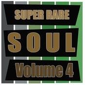 Super Rare Soul, Vol. 4 Songs