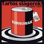 TarTós Slágerek - Best Of Kimnowak Songs