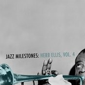Jazz Milestones: Herb Ellis, Vol. 4 Songs