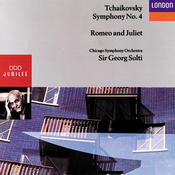 Tchaikovsky: Symphony No.4, Romeo and Juliet Songs