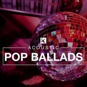 Acoustic Pop Ballads Songs
