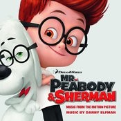 Mr. Peabody & Sherman (Music from the Motion Picture)[Bonus Track] Songs