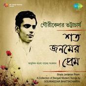 Shata Janamer Prem - Gourikedar Bhattacharya Songs