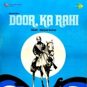 Door Ka Raahi Songs