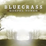 Bluegrass Gospel Songs Songs