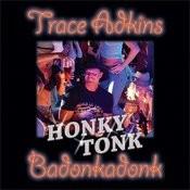 Honky Tonk Badonkadonk Songs