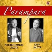 Parampara – Purshottamdas Jalota & Anup Jalota Songs