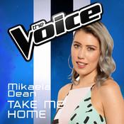 Take Me Home (The Voice Australia 2016 Performance) Songs