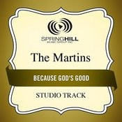 Because God's Good (Studio Track) Songs