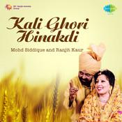 Mohammad Siddiq And Ranjit Kaur - Kali Ghori Hinakdi Songs