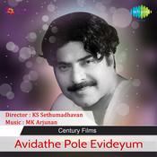 Avidathe Pole Evideyum Songs