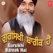 Gursikhi Bareek Hai Songs