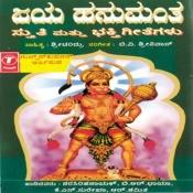 Jaya Hanumantha Stuthi,Songs Songs