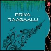 Priya Raagaalu Songs