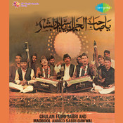 Ghulam Farid Sabri And Maqbool Ahmed Sabri Qawwals Songs