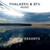 Thalasso & Spa Music - Nordic Resorts Songs