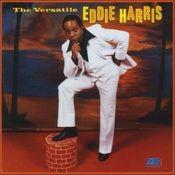 The Versatile Eddie Harris Songs