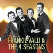 Jersey Beat: The Music Of Frankie Valli and The Four Seasons Songs