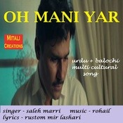 Oh Mani Yar Rohail Full Song