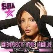 Respect The Girls (Single) Songs