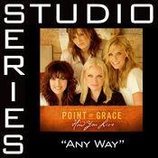 Any Way [Studio Series Performance Track] Songs
