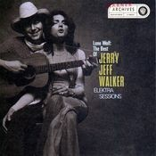 Lone Wolf:The Best Of Jerry Jeff Walker/Elektra Sessions Songs