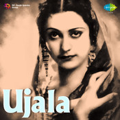 Ujala Songs