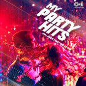 My Party Hits -Full Masti Party Collection Songs