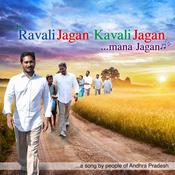 Ravali Jagan Kavali Jagan Mann Jagan MP3 Song Download- Ravali Jagan