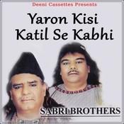 Yaron Kisi Katil Se Kabhi Songs