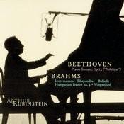 Rubinstein Collection, Vol. 10: Beethoven: Pathétique Sonata; Brahms: Intermezzos, Rhapsodies, etc. Songs